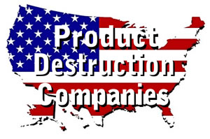 Product Destruction Companies of America